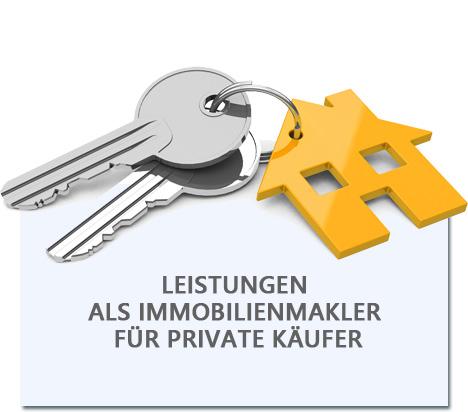 LEISTUNGEN  ALS IMMOBILIENMAKLER  FÜR PRIVATE KÄUFER